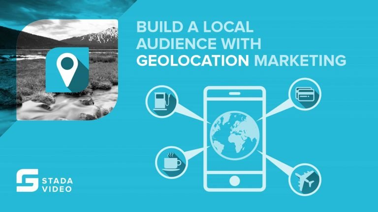 Build A Local Audience With Geolocation Marketing