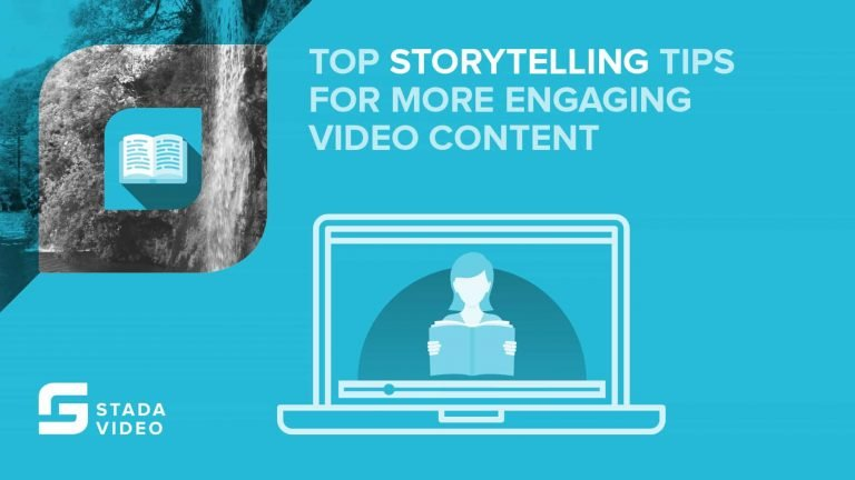 Storytelling Tips For More Engaging Video Content