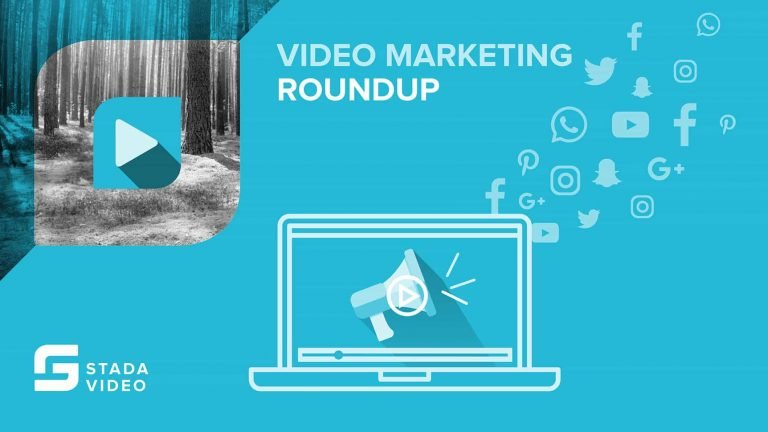 Video Marketing Roundup