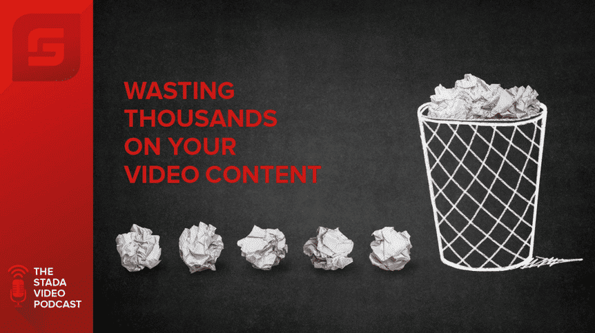 stada-video-podcast-wasting-thousands-on-your-video-content-imageheader (Demo)